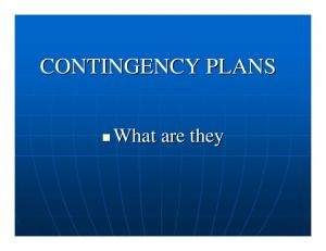 CONTINGENCY PLANS. What are they