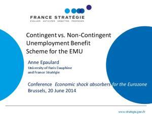 Contingent vs. Non-Contingent Unemployment Benefit Scheme for the EMU