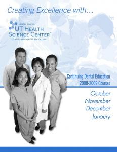 Continuing Dental Education Courses. October November December Janaury