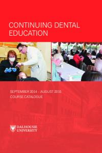 Continuing DentAl education September 2014 AuguSt 2015 CourSe CAtAlogue