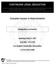 CONTINUING LEGAL EDUCATION. Complex Issues in Naturalization