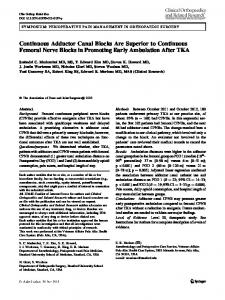 Continuous Adductor Canal Blocks Are Superior to Continuous Femoral Nerve Blocks in Promoting Early Ambulation After TKA