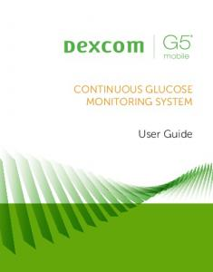 CONTINUOUS GLUCOSE MONITORING SYSTEM. User Guide