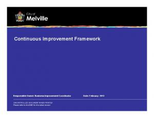 Continuous Improvement Framework
