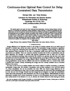 Continuous-time Optimal Rate Control for Delay Constrained Data Transmission