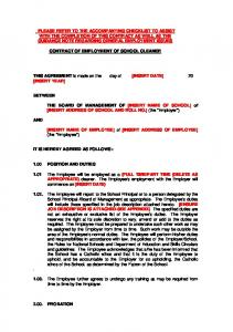 CONTRACT OF EMPLOYMENT OF SCHOOL CLEANER. THIS AGREEMENT is made on the day of [INSERT DATE] 20 [INSERT YEAR]