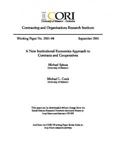 Contracting and Organizations Research Institute. A New Institutional Economics Approach to Contracts and Cooperatives