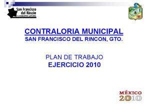 CONTRALORIA MUNICIPAL SAN FRANCISCO DEL RINCON, GTO. PLAN DE TRABAJO EJERCICIO 2010