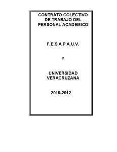CONTRATO COLECTIVO DE TRABAJO DEL PERSONAL ACADEMICO F.E.S.A.P.A.U.V. UNIVERSIDAD VERACRUZANA