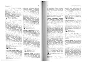 Contrato formal [DCiv] Contrato que, a diferencia de la regla general de la