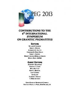 CONTRIBUTIONS TO THE 6 th INTERNATIONAL SYMPOSIUM ON GRANITIC PEGMATITES