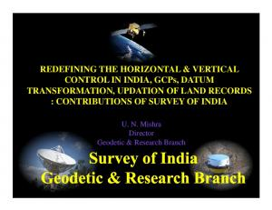 CONTROL IN INDIA, GCPs, DATUM : CONTRIBUTIONS OF SURVEY OF INDIA
