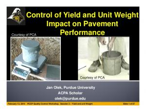 Control of Yield and Unit Weight Impact on Pavement. Performance