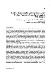 Control Strategies for Vehicle Suspension System Featuring Magnetorheological (MR) Damper