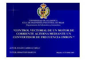 CONTROL VECTORIAL DE UN MOTOR DE CORRIENTE ALTERNA MEDIANTE UN CONVERTIDOR DE FRECUENCIA OMRON