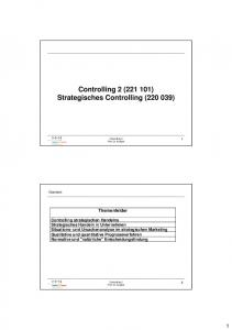 Controlling 2 ( ) Strategisches Controlling ( )