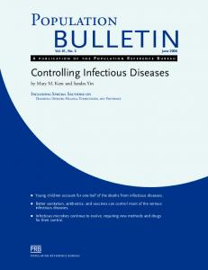 Controlling Infectious Diseases. Young children account for one-half of the deaths from infectious diseases