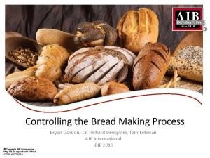 Controlling the Bread Making Process