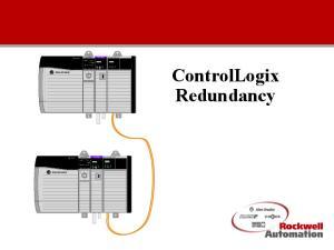 ControlLogix Redundancy