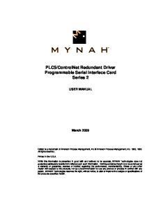 ControlNet Redundant Driver Programmable Serial Interface Card Series 2