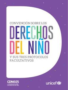 CONVENCIÓN SOBRE LOS Y SUS TRES PROTOCOLOS FACULTATIVOS