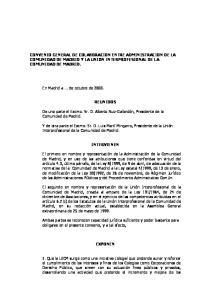 CONVENIO GENERAL DE COLABORACION ENTRE ADMINISTRACION DE LA COMUNIDAD DE MADRID Y LA UNION INTERPROFESIONAL DE LA COMUNIDAD DE MADRID