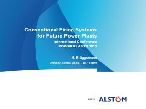 Conventional Firing Systems for Future Power Plants