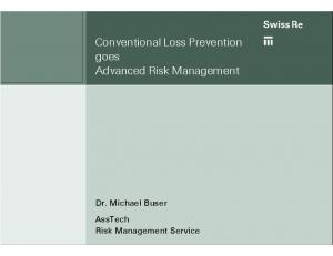 Conventional Loss Prevention goes Advanced Risk Management