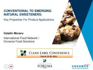 CONVENTIONAL TO EMERGING NATURAL SWEETENERS: