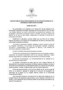 CONVOCATORIA DE PLAZAS PARA RESIDENCIA EN LOS COLEGIOS MAYORES DE LA UNIVERSIDAD COMPLUTENSE DE MADRID CURSO