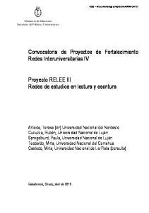 Convocatoria de Proyectos de Fortalecimiento Redes Interuniversitarias IV. Proyecto RELEE III Redes de estudios en lectura y escritura