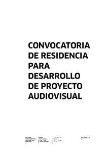 CONVOCATORIA DE RESIDENCIA PARA DESARROLLO DE PROYECTO AUDIOVISUAL