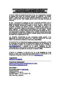 CONVOCATORIA DE RESIDENCIAS DE CIRCO AL ESTRUCH INFORMACIÓN GENERAL DE LA CONVOCATORIA Período de residencia: de setiembre de 2018 a julio de 2019