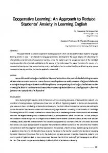 Cooperative Learning: An Approach to Reduce Students Anxiety in Learning English