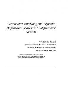 Coordinated Scheduling and Dynamic Performance Analysis in Multiprocessor Systems