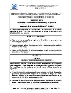COOTRATIEMPO PROYECTO DE REFORMA AL REGLAMENTO DE CREDITO. Acuerdo 015 de octubre diecisiete (17) de 2006