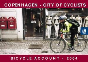 COPENHAGEN CITY OF CYCLISTS COPENHAGEN CITY OF CYCLISTS