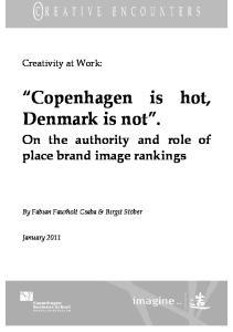 Copenhagen is hot, Denmark is not