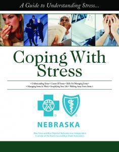 Coping With Stress. A Guide to Understanding Stress