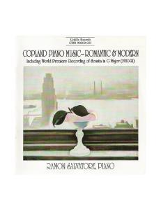 COPLAND PIANO MUSIC ROMANTIC & MODERN