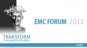 Copyright 2012 EMC Corporation. All rights reserved
