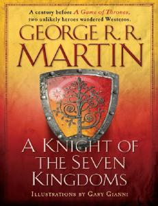 Copyright 2015 by George R. R. Martin Illustrations copyright 2015 by Gary Gianni. All rights reserved