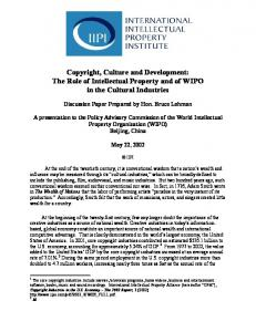 Copyright, Culture and Development: The Role of Intellectual Property and of WIPO in the Cultural Industries