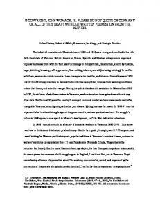 COPYRIGHT, JOHN WOMACK, JR. PLEASE DO NOT QUOTE OR COPY ANY OR ALL OF THIS DRAFT WITHOUT WRITTEN PERMISSION FROM THE AUTHOR