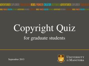 Copyright Quiz. for graduate students