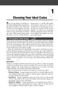 COPYRIGHTED MATERIAL. Choosing Your Ideal Cruise. There are many things you should consider. 1 The European Cruise Season
