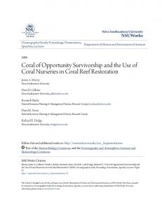Coral of Opportunity Survivorship and the Use of Coral Nurseries in Coral Reef Restoration