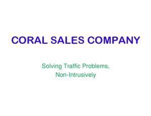 CORAL SALES COMPANY. Non-Intrusively