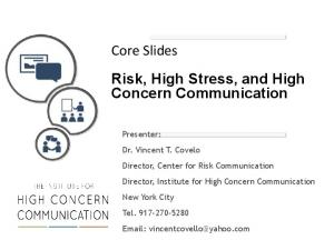 Core Slides Risk, High Stress, and High Concern Communication