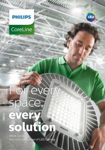 CoreLine. LED Range. For every space, every solution. Meet CoreLine: the complete range of LED lighting